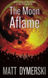 The Moon Aflame
